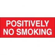 No Smoking safety sign - Positvely No 032